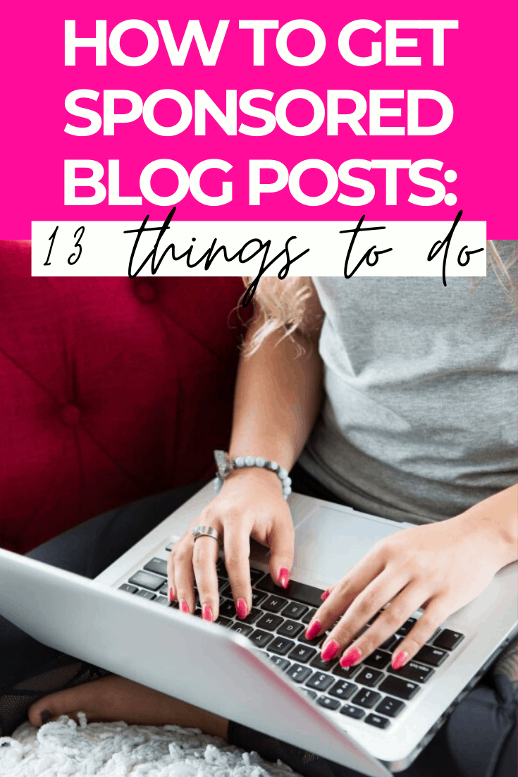 How to get blog sponsorships: 13 things you should do NOW!