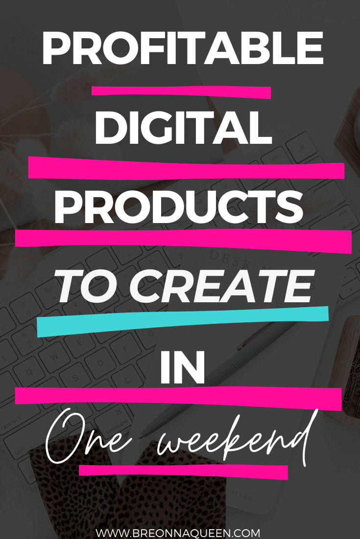 digital products to create in a weekend