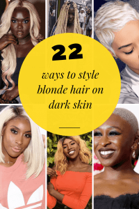 22 ways to style blonde hair on dark skin
