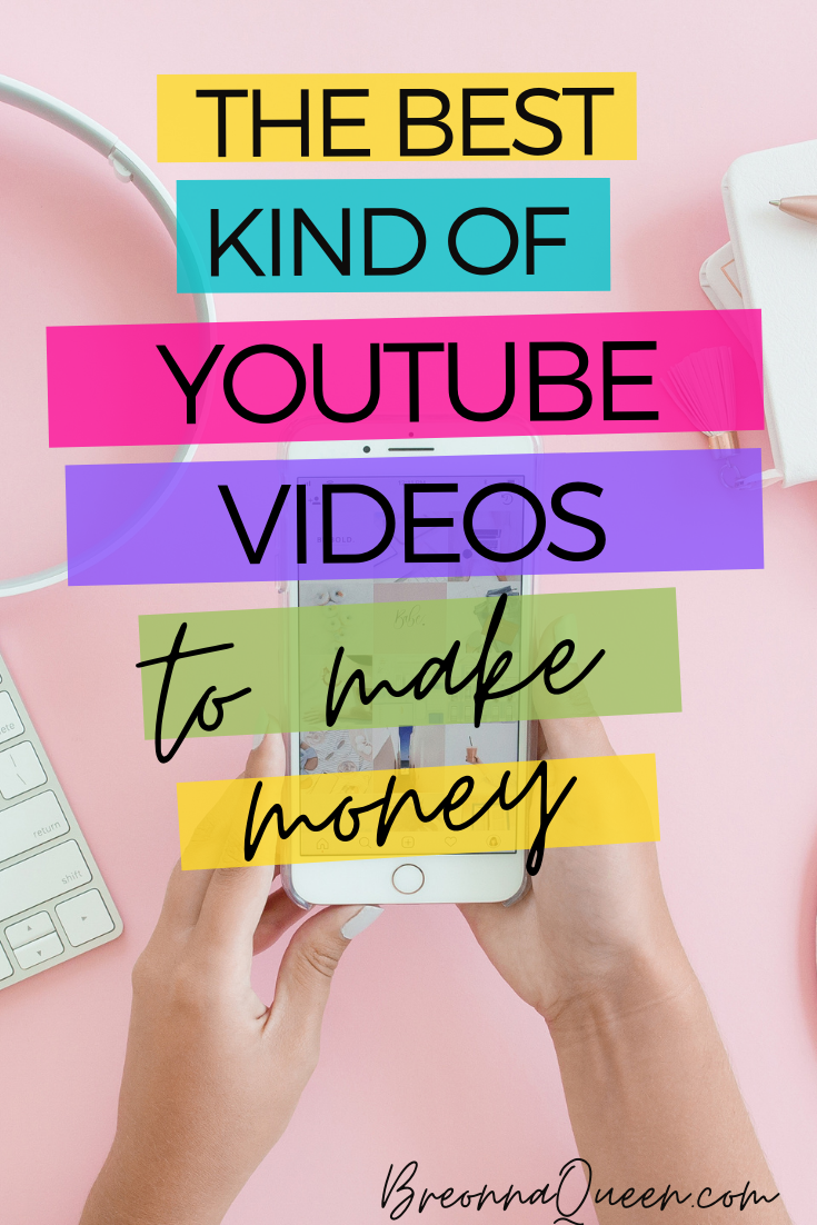The best kind of youtube videos to make money with