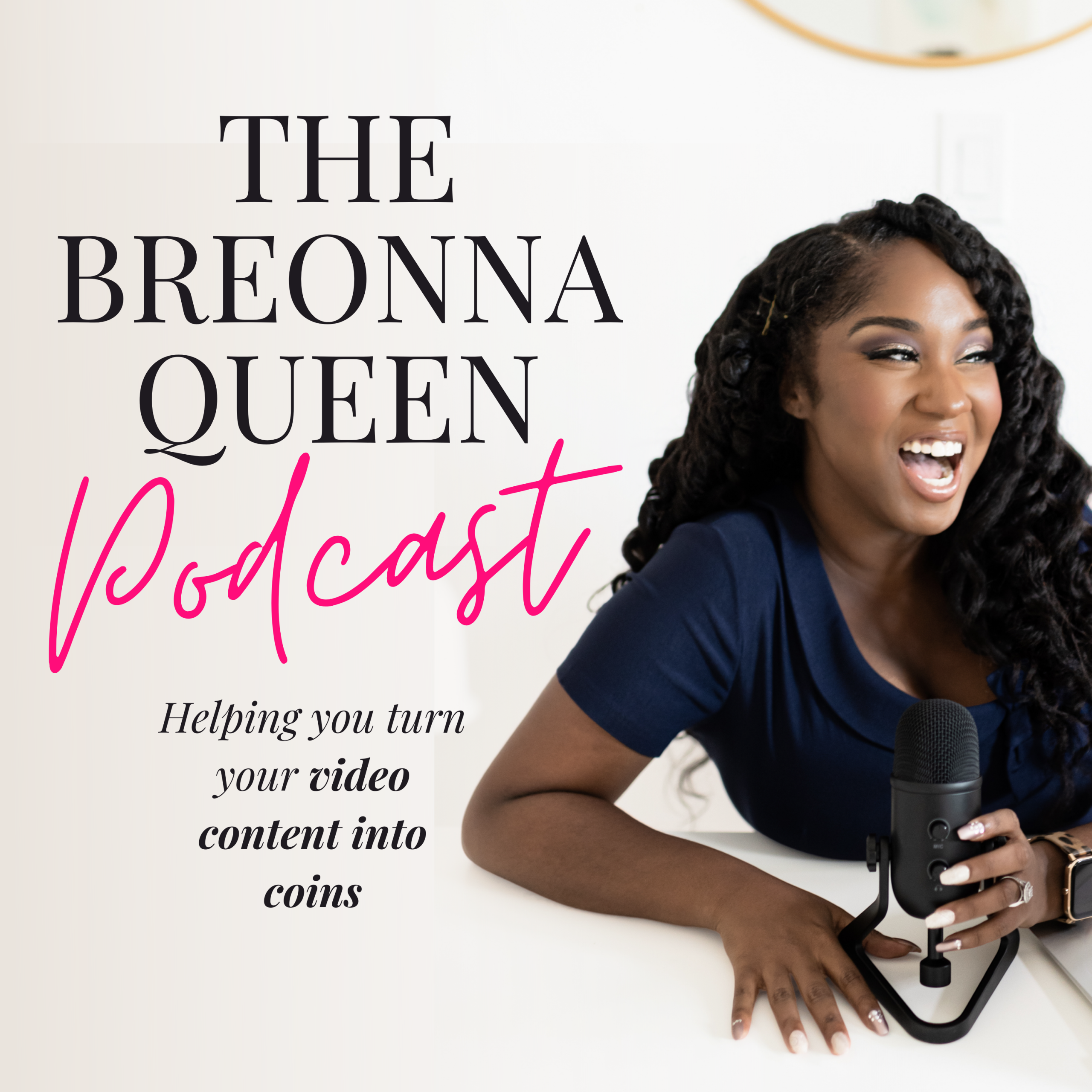 The Breonna Queen Podcast